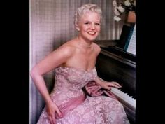 Peggy Lee (Born: Norma Deloris Egstrom - May 1920 January was an American jazz and popular music singer, songwriter, composer and actress in a . Piano, Jazz Blues, She Song, Old Hollywood, Hollywood Actresses, Classic Hollywood, Popular Music, Female Singers, Women Life