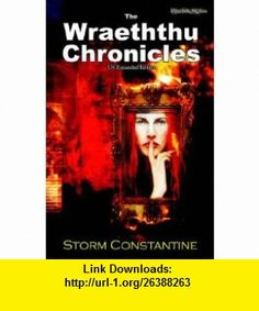 The Wraeththu Chronicles (9781904853299) Storm Constantine, Paul Cashman , ISBN-10: 1904853293  , ISBN-13: 978-1904853299 ,  , tutorials , pdf , ebook , torrent , downloads , rapidshare , filesonic , hotfile , megaupload , fileserve