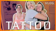 TATTOO | Canal Cretinas VLOG 01