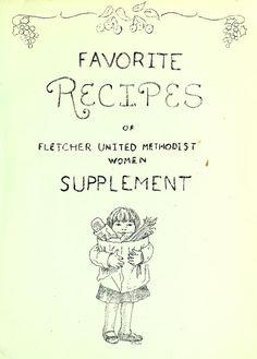 Favorite Recipes Of Fletcher United Methodist Women Supplement By Fletcher United Methodist Church, Fletcher, North Carolina - - (archive) Retro Recipes, Old Recipes, Vintage Recipes, Cookbook Recipes, Cooking Recipes, 1950s Recipes, Recipies, Cooking Corn, Family Recipes