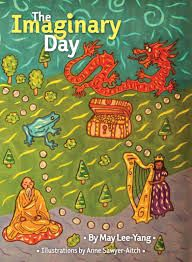 The Imaginary Day children's book by May Lee-Yang