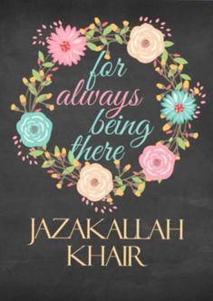 JazakAllah Khair For Always Being There Card Islamic Birthday Wishes, Happy Birthday Wishes For Him, Birthday Quotes For Him, Alhumdulillah Quotes, Jummah Mubarak Messages, Islamic Inspirational Quotes, Islamic Quotes, Muslim Quotes, Arabic Quotes