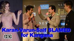 Twitterati slam Karan, Varun & Saif for Kangana , http://bostondesiconnection.com/video/twitterati_slam_karan_varun__saif_for_kangana/,  #jabharrymetsejal #jaggajasoosreview #KareenaKapoorKhan #KatrinaKaif #PriyankaChopra #RanveerSingh #salmankatrina #SalmanKhan #ShahRukhKhan #SushantSinghRajput #TwitteratislamKaran-Varun&SaifforKangana #Varun&KarantakeadigatKangana #ViratAnushkainNewYork