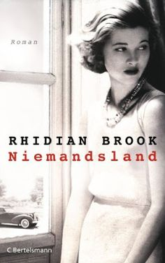 """Draußen nur Kännchen!: Buchempfehlung: """"Niemandsland"""" von Rhidian Brook"""