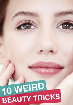 Beauty tricks that do what they say they'll do. You've got to try some of these!
