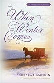 When Winter Comes: An Amish Gathering Novella