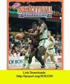Basketball The Return of Bernard King (Upsets  Comebacks) (9781597161664) Michael Sandler , ISBN-10: 1597161667  , ISBN-13: 978-1597161664 ,  , tutorials , pdf , ebook , torrent , downloads , rapidshare , filesonic , hotfile , megaupload , fileserve