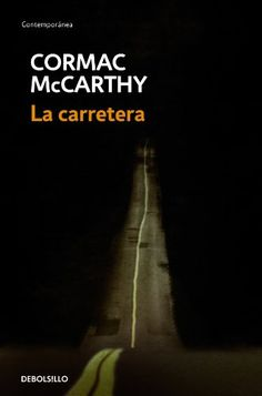 La carretera/ The Road: Amazon.co.uk: Cormac McCarthy, Luis Murillo Fort: Books