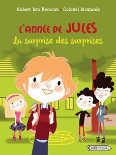 L'année de Jules : La surprise des surprises | Rageot.fr