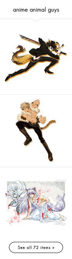 """anime animal guys"" by rhianna1996 ❤ liked on Polyvore featuring fire emblem, fantasy, anime, disney, dmmd, fruits basket, anime boys, dibujos, shugo chara и inuyasha"
