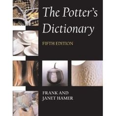 Frank and Janet Hamer The Potters Dictionary...Bible!