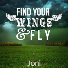 Find your wings and fly! [Daystar.com]