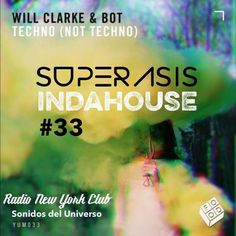 "Check out ""33.-Superasis Indahouse-Radioshow@Radio New York Club.12.05.17"" by SUPERASIS on Mixcloud"