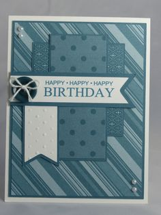 Stampin Up Handmade Greeting Card Happy Birthday Husband Father Dad Masculine Brother Son Grandfather Teen Nephew Blue