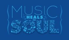 Music heals the Soul <3