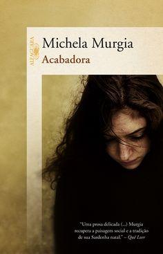 Michela Murgia - Acabadora***