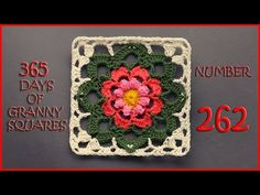 365 Days of Granny Squares Number 261 - YouTube