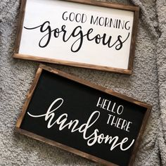 Good Morning Gorgeous Hello There Handsome Signs Wood Signs Sayings, Diy Wood Signs, Painted Wood Signs, Rustic Wood Signs, Wall Signs, Hand Painted, Good Morning Gorgeous, Bedroom Signs, Signs For The Bedroom