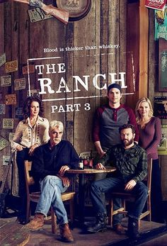 the ranch season 3 poster Newest Tv Shows, Favorite Tv Shows, Sam Elliott The Ranch, Shows On Netflix, Movies And Tv Shows, The Ranch Tv Show, The Ranch Netflix, Best Series, Tv Series