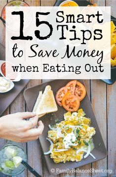 Are restaurants wrecking your budget? There are ways to still enjoy a meal out on less money. Here are 15 Smart Tips to Save Money when Eating Out.