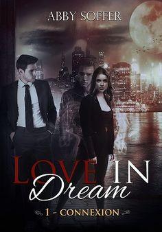 Love in dream tome 1 connexion