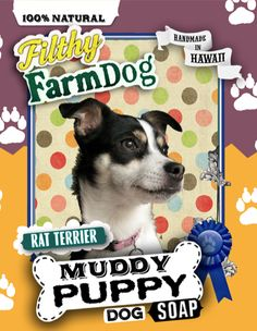 Rat Terrier Muddy Puppy Dog Soap