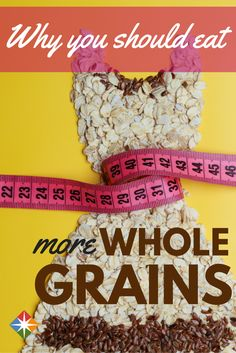 Whole Grains are the Whole Package. Whole grains complete the whole you! | via @SparkPeople