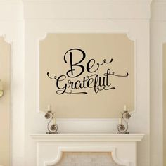 Be Grateful Script Vinyl Wall Decal Wall decal measures approx. x This wall decal is a great decal for Thanksgiving decor or a year around home decor piece. Christian Wall Decals, Thanksgiving Decorations, Vinyl Wall Decals, Home Decor Items, Wood Signs, Grateful, Script, Verify, Monitor