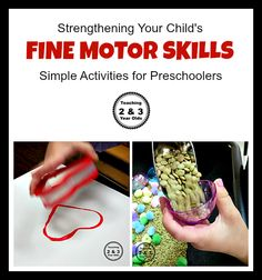 10 Simple Ways to Strengthen Fine Motor Skills - Teaching 2 and 3 year olds