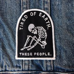 Tired of Earth  Patch denim jacket patch leather by LifeClub