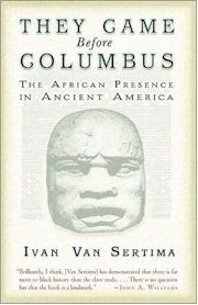 They Came before Columbus.The African Presence in Ancient America.by Ivan Van Sertima. Ivan Gladstone Van Sertima January 1935 - 25 May was a historian, linguist and anthropologist. Black History Books, Black History Facts, Black Books, Strange History, Good Books, Books To Read, My Books, Deep Books, Black Art