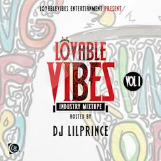 """MIXTAPE ALERT: Lovablevibes Industry Mixtape volume1   Whatsapp / Call 2349034421467 or 2348063807769 For Lovablevibes Music Promotion   Lovablevibes is at it agin and this time we promise to make it massive.From the stable of Lovablevibes entertainment we are pleased to announce our new project Titled """"Lovablevibes Industry Mixtape Volume1"""". Through this mixtape we want to help and support upcoming artist who have no sponsor or platform with which they could showcase their talents and arts…"""