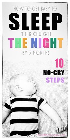 There are a lot of baby sleep tips out there I swear by these Whether you are breastfeeding or formula feeding, they will help your newborn baby SLEEP THROUGH THE NIGHT BY 3 MONTHS. So traditional cry-it-out sleep training methods wont be necessary! Baby Schlafplan, Get Baby, Baby Monat Für Monat, Sleep Training Methods, Baby Sleep Training, Cry It Out, Baby Sleep Schedule, Baby Kicking, Sleeping Through The Night