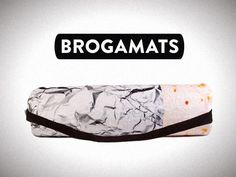 """Brogamats: Yoga Mats for Dudes."" Is that supposed to be a burrito? Thanks for the submission Ernesto! Yoga Mats, Sociology, Submission, Femininity, Fit, Accessories, Proposals, Social Studies"