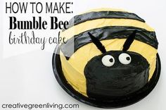Creative Green Living: How to Make a Bumble Bee Birthday Cake