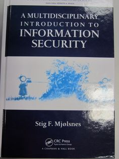 Multidisciplinary introduction to information security