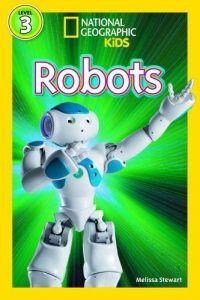 Robots - National Geographic Readers   Guía infantil de robots