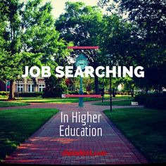 Job searching in Higher Education - #studentaffairs job search tips #highered