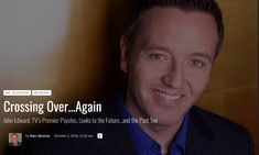 Crossing Over…Again John Edward, TV's Premier Psychic, Looks to the Future…and the Past Too by Marc Berman