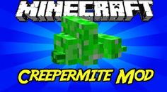 New post (Creepermite Mod 1.8/1.7.10) has been published on Creepermite Mod 1.8/1.7.10  -  Minecraft Resource Packs