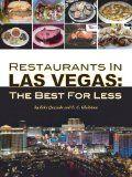 nice Restaurants In Las Vegas: The Best For Less