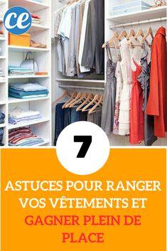 7 Astuces Géniales Pour Ranger Vos Vêtements Et Gagner Plein de Place.