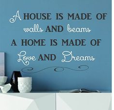 I really want to make a sign with this phrase! Home Quotes And Sayings, Family Quotes, Cute Quotes, Great Quotes, Quotes To Live By, Inspirational Quotes, Decoration, Wise Words, Favorite Quotes