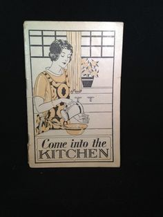"""""""Come Into The Kitchen"""" Cook Book Advertising Pamphlet 1929 1930 Pinkham'S   eBay"""