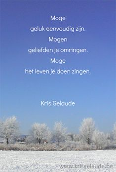 Kris Gelaude -Kerst en Nieuwjaar Christmas Quotes, Christmas Fun, Xmas, December Wishes, Qoutes, Life Quotes, Good Thoughts, Love Life, Grief