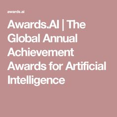 Awards.AI | The Global Annual Achievement Awards for Artificial Intelligence