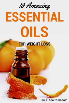 10 Amazing Essential Oils For Weight Loss - If you're struggling to lose weight try to incorporate some of these essential oils into your weight-loss regimen. It's definitely worth the effort! #weightloss #essentialoils