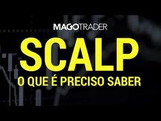 🔴 OPERAÇÕES SCALPER: O QUE É PRECISO SABER? - YouTube