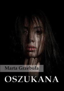 Kobiece Recenzje : Oszukana - Marta Grzebuła