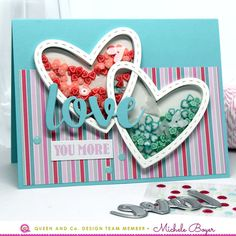 love you more (Queen & Co. Heart Throb Kit)